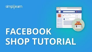 Facebook Shop Tutorial 2020   Facebook Shop Setup   How to Set up A Facebook Shop Page?  Simplilearn