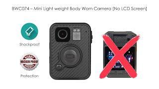 BWC074 – 소형 경량 바디 착용 카메라 [LCD 화면 없음]