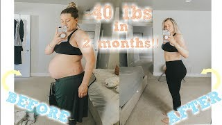 -40 LBS IN 2 MONTHS || postpartum fitness journey || healthy eating