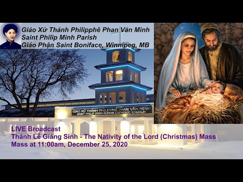 LIVE Broadcast: Thánh Lễ CHÚA GIÁNG SINH - The Nativity of the Lord @11:00am 25/12/2020