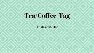 Tea/ Coffee Tag