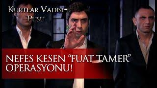 """Polat Alemdar ve ekibinin nefes kesen """"Fuat Tamer"""" operasyonu!"""