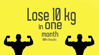 How to lose 10kg in 1 month - 100% natural - no supplements