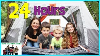 24 Hours Overnight In A Tent  That YouTub3 Family