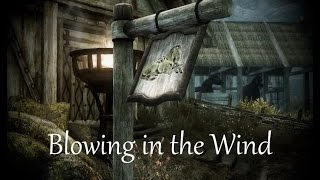 Blowing in the Wind [Skyrim Mod]