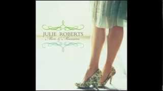 Julie Roberts - Lonely Alone