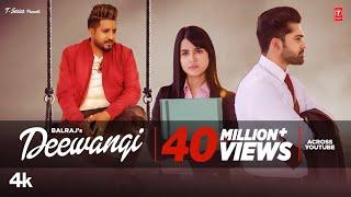 Latest Punjabi Song 2020 | Deewangi (Full Song) Balraj | G Guri | Jassa Natt | New Punjabi Song 2020