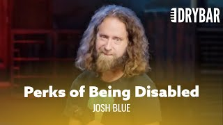 Being Disabled Has Its Perks. Josh Blue - Full Special