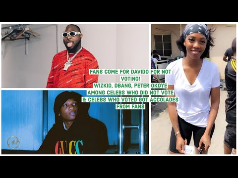 DAVIDO, WIZKID, DBANJ, PETER OKOYE & MANY MORE NIGERIAN CELEBRITIES WHO DID NOT CAST THEIR VOTE