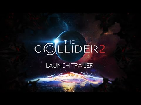 The Collider 2 - Launch Trailer thumbnail