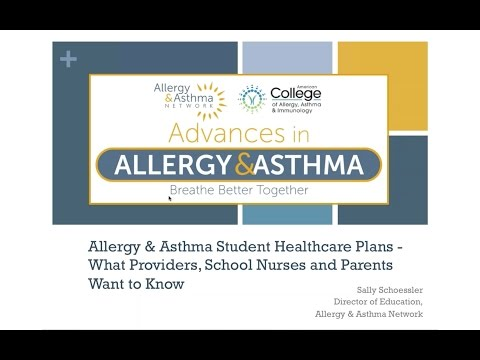 Allergy & Asthma Student Healthcare Plans – What Providers, School Nurses and Parents Want to Know