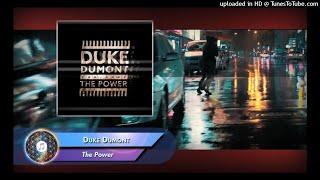 Duke Dumont, Zak Abel   The Power (Extended Mix)