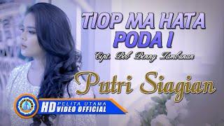 Download lagu Putri Siagian Tiop Ma Hata Poda I Mp3
