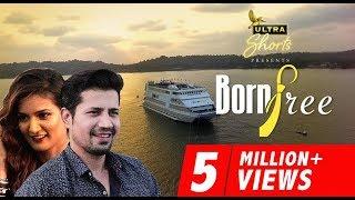 Born Free | Short Film | Starring Sumeet Vyas and Mukti Mohan | Cheers!