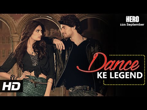 Dance Ke Legend VIDEO Song - Meet Bros | Hero | Sooraj Pancholi, Athiya Shetty | T-Series