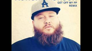 Get Off My PP - Action Bronson (Drama▲Theme RMX)
