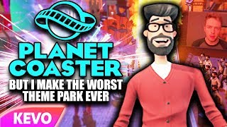 Planet Coaster but I make the worst theme park ever
