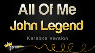 John Legend   All Of Me (Karaoke Version)