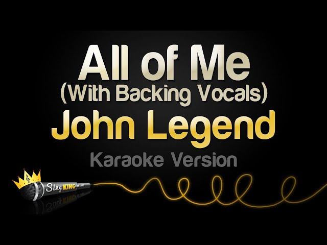 John Legend - All of Me (Karaoke Version)