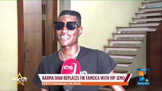 Karma Ivan Replaces Fik Fameica With Vip Jemo| Uncut Extra
