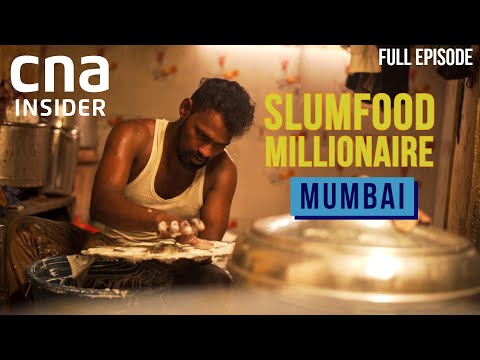 Feeding The Dream: Street Food From Dharavi, Mumbai | Slumfood Millionaire | India