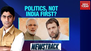 Rahul Gandhi Vs PM Modi Over LAC Standoff: Politics, Not India First? | Newstrack