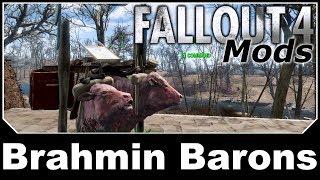 Fallout 4 Mods - Brahmin Barons