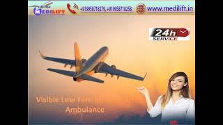 Now Take Advanced Facility Air Ambulance Service in Bangalore and Chennai