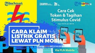 Token Listrik Gratis via WA Dihapus, Ini Cara Klaim Lewat PLN Mobile Bulan Januari 2021