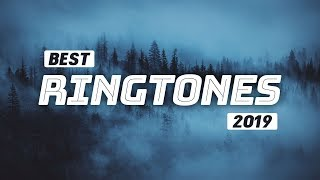 Top 20+ Best Ringtones 2019