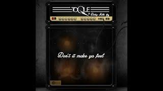 TOQUE - Don't it make ya feel (cover)