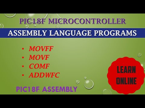 Assembly Language Programs || MOVFF || MOVF || COMF || ADDWFC Instructions in PIC microcontroller