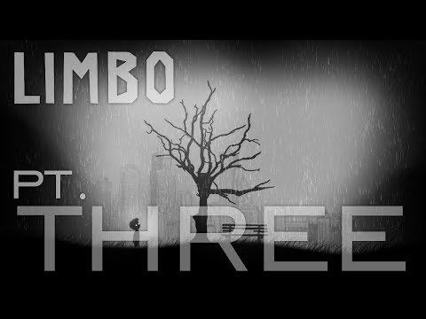 Limbo - Pt. #3