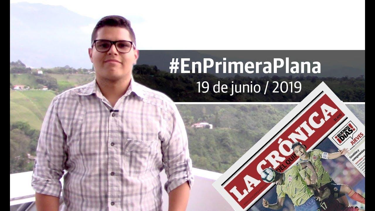 En Primera Plana: lo que será noticia este jueves 20 de junio