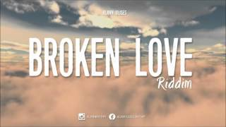 Broken Love Riddim (Reggae/Hip-hop Rap Beat Instrumental) 2016 - Alann Ulises