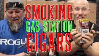 Tim & Bradley smoke GAS STATION CIGARS!!!