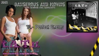 t.A.T.u. - Dangerous And Moving [FULL ALBUM] | DESCARGA
