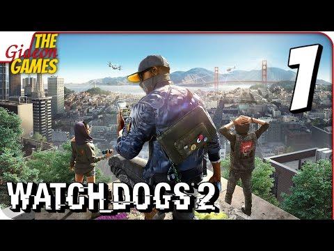 WATCH DOGS 2 ➤ Прохождение #1 ➤ Х@К3Pbl_2.0