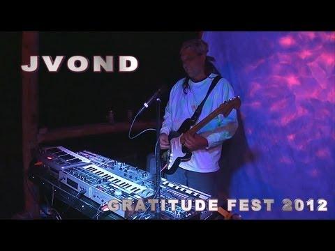 Gratitude Fest 2012 - JVonD / Cluster Jam