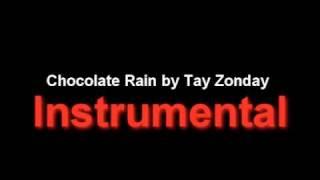 Chocolate Rain By Tay Zonday Instrumental