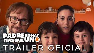 Sony Pictures Entertainment PADRE NO HAY MÁS QUE UNO 2. Teaser Tráiler Oficial HD. En cines 17 de julio. anuncio