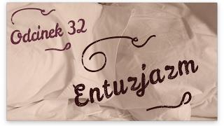 PDP [#32] Entuzjazm [PL\ENG]