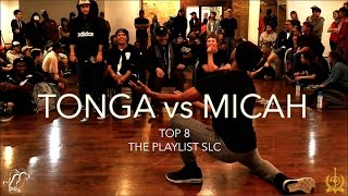 Tonga vs. Micah | Top 8 | The Playlist SLC Vol. 1 | #SXSTV