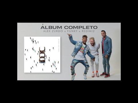 UNO Álbum Completo / Alex Zurdo, Funky y Redimi2 / Nuevo Lanzamiento