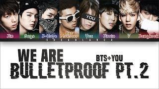 Gambar cover BTS 「We Are Bulletproof Pt.2」 [8 Members ver.] (Color Coded Lyrics Han Rom Eng)
