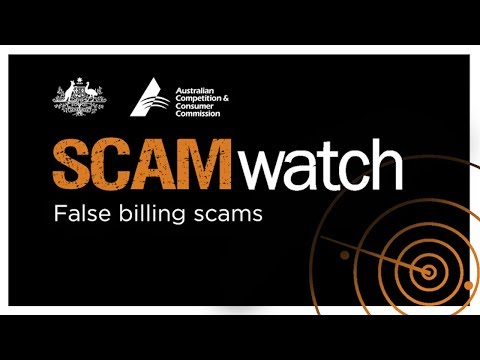 Scamwatch warning - False billing scams