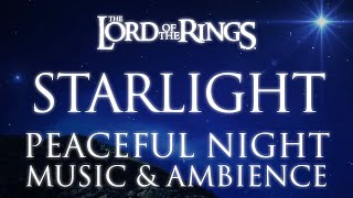 Lord of the Rings Music & Ambience | Feast of Starlight – Tauriel's Theme
