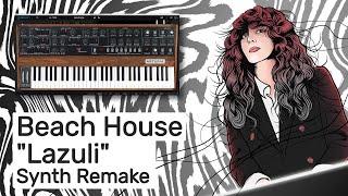 Beach House - Lazuli (Instrumental Synth Remake)