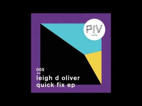 Leigh D Oliver - Pleasure Pain Failure Gain (Original Mix)