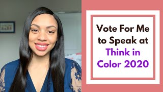Vote For Me to Speak at Think in Color 2020